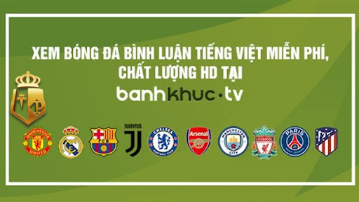 Banhkhuc.tv phát sóng những trận đấu nào?
